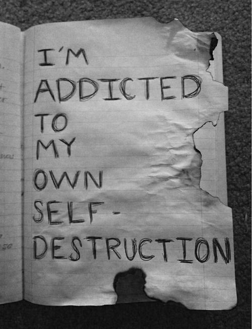 addicted-to-self-destruction.